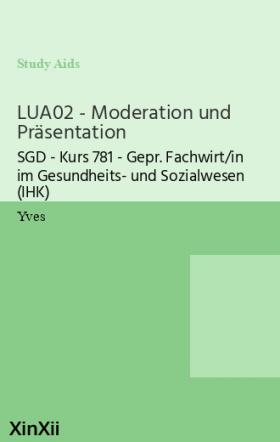 LUA02 - Moderation und Präsentation