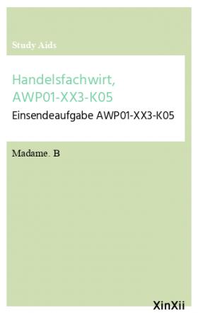 Handelsfachwirt, AWP01-XX3-K05