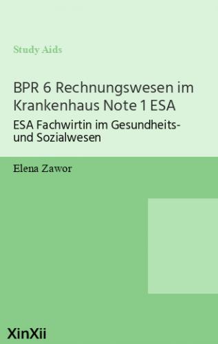 BPR 6 Rechnungswesen im Krankenhaus Note 1 ESA