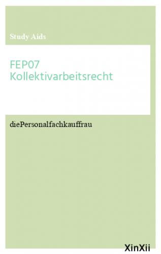 FEP07 Kollektivarbeitsrecht
