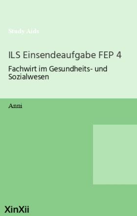 ILS Einsendeaufgabe FEP 4