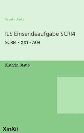 ILS Einsendeaufgabe SCRI4
