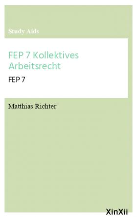 FEP 7 Kollektives Arbeitsrecht