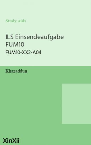 ILS Einsendeaufgabe FUM10