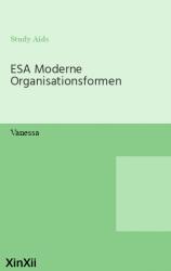 ESA Moderne Organisationsformen