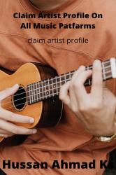 Claim Artist Profile On All Music Platforms
