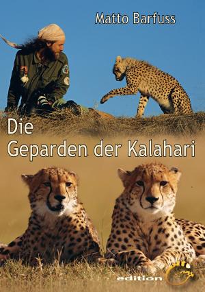 Die Geparden der Kalahari