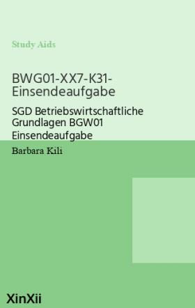BWG01-XX7-K31- Einsendeaufgabe