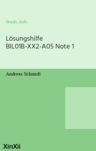Lösungshilfe BIL01B-XX2-A05 Note 1