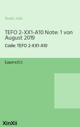 TEFO 2-XX1-A10 Note: 1 von August 2019