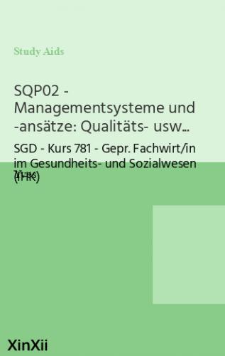 SQP02 - Managementsysteme und -ansätze: Qualitäts- usw...