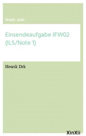 Einsendeaufgabe IFW02 (ILS/Note 1)