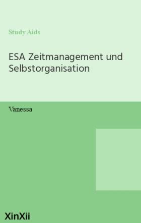 ESA Zeitmanagement und Selbstorganisation