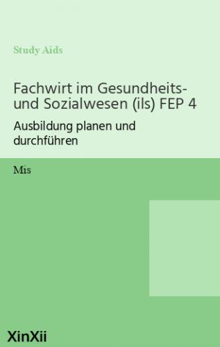 Fachwirt im Gesundheits- und Sozialwesen (ils) FEP 4