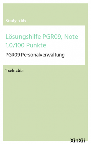 Lösungshilfe PGR09, Note 1,0/100 Punkte