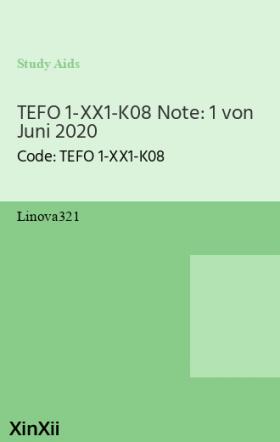 TEFO 1-XX1-K08 Note: 1 von Juni 2020