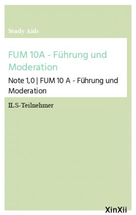 FUM 10A - Führung und Moderation