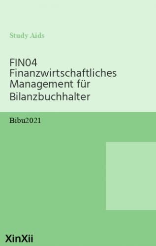 FIN04 Finanzwirtschaftliches Management für Bilanzbuchhalter