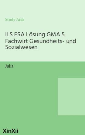 ILS ESA Lösung GMA 5 Fachwirt Gesundheits- und Sozialwesen