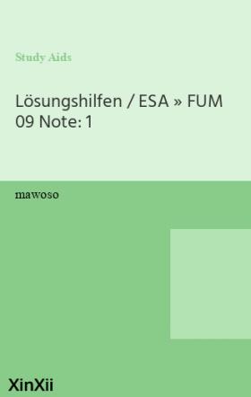 Lösungshilfen / ESA » FUM 09   Note: 1