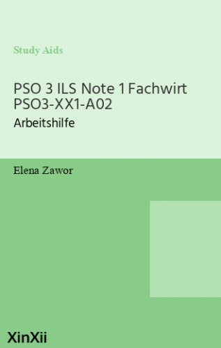PSO 3 ILS Note 1 Fachwirt PSO3-XX1-A02