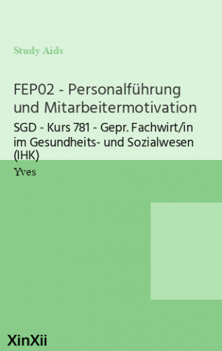 FEP02 - Personalführung und Mitarbeitermotivation