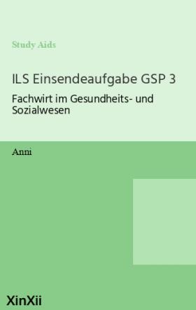 ILS Einsendeaufgabe GSP 3