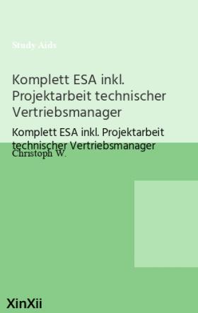 Komplett ESA inkl. Projektarbeit technischer Vertriebsmanager