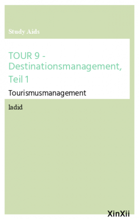 TOUR 9 - Destinationsmanagement, Teil 1
