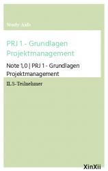 PRJ 1 - Grundlagen Projektmanagement