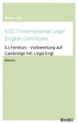 ILEC 1 International Legal English Certificate