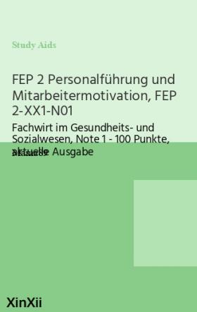FEP 2 Personalführung und Mitarbeitermotivation, FEP 2-XX1-N01