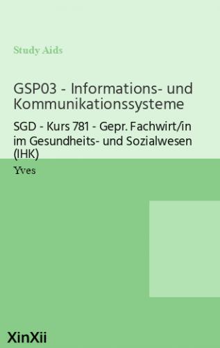 GSP03 - Informations- und Kommunikationssysteme