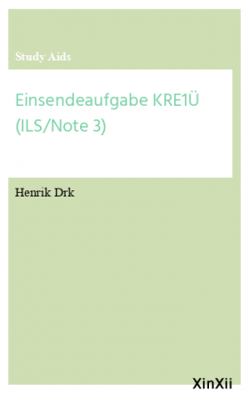 Einsendeaufgabe KRE1Ü (ILS/Note 3)