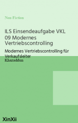 ILS Einsendeaufgabe VKL 09 Modernes Vertriebscontrolling