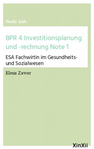 BPR 4 Investitionsplanung und -rechnung Note 1