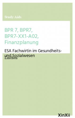 BPR 7,   BPR7,  BPR7-XX1-A02,   Finanzplanung