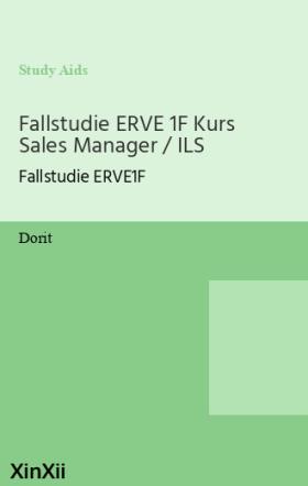 Fallstudie ERVE 1F Kurs Sales Manager / ILS