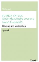 FUM10A XX1 ESA Einsendeaufgabe Loesung Note1 Punkte100