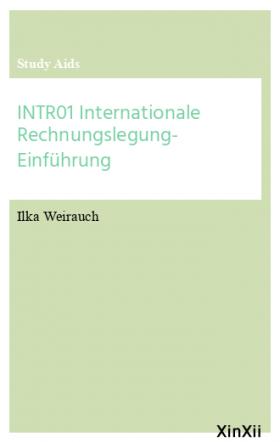 INTR01 Internationale Rechnungslegung- Einführung