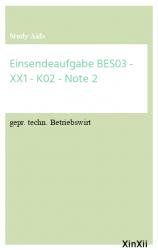 Einsendeaufgabe BES03 - XX1 - K02 - Note 2