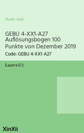 GEBU 4-XX1-A27 Auflösungsbogen 100 Punkte von Dezember 2019