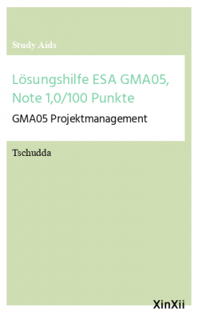 Lösungshilfe ESA GMA05, Note 1,0/100 Punkte