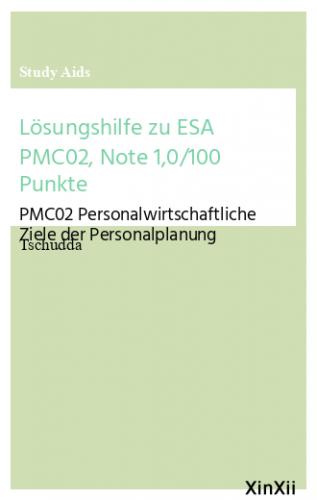 Lösungshilfe zu ESA PMC02, Note 1,0/100 Punkte