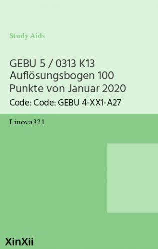 GEBU 5 / 0313 K13 Auflösungsbogen 100 Punkte von Januar 2020