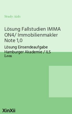 Lösung Fallstudien IMMA ON4/ Immobilienmakler Note 1,0