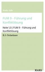 FUM 9 - Führung und Konfliktlösung