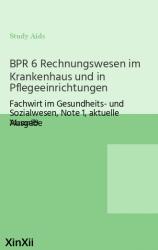 BPR 6 Rechnungswesen im Krankenhaus und in Pflegeeinrichtungen