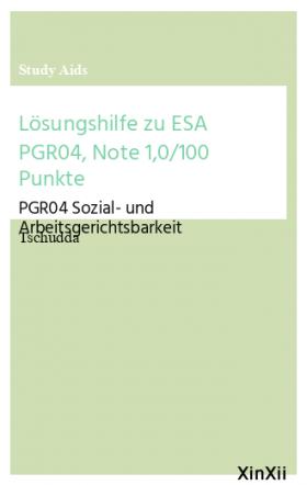 Lösungshilfe zu ESA PGR04, Note 1,0/100 Punkte
