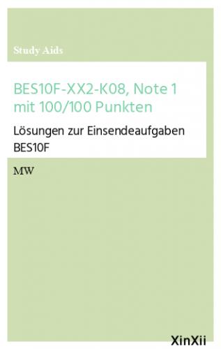BES10F-XX2-K08, Note 1 mit 100/100 Punkten